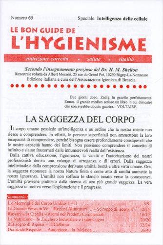 La Bon Guide de l'Hygienisme - Numero 65 - Speciale: Intelligenza delle Cellule