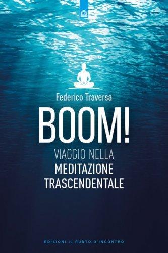Boom! Viaggio nella Meditazione Trascendentale
