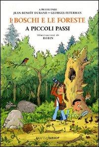 I Boschi e le Foreste a Piccoli Passi