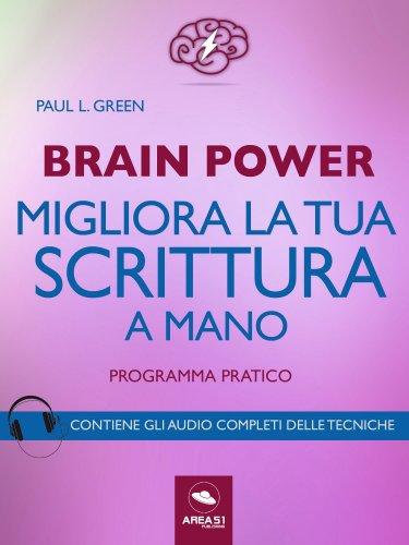 Brain Power - Migliora la Tua Scrittura a Mano (eBook)