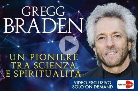 Braden - Un Pionere tra Scienza e Spiritualità (Videocorso Digitale)