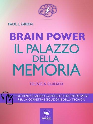 Brain Power - Il Palazzo della Memoria (eBook)