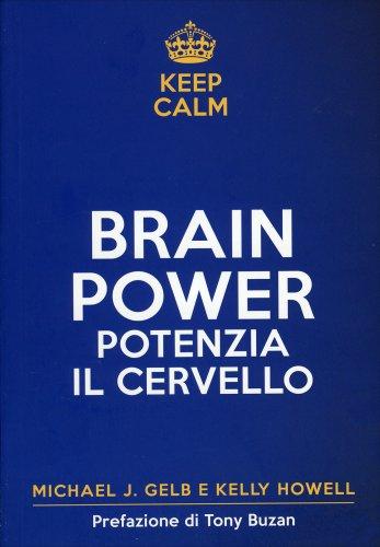 Brain Power - Potenzia il Cervello a Ogni Età