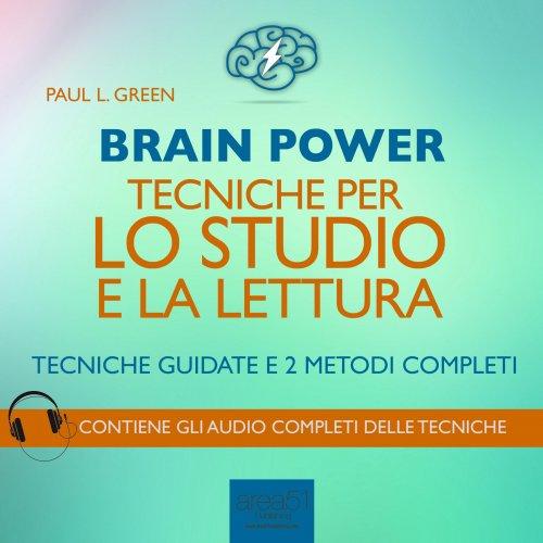 Brain Power - Tecniche per lo Studio e la Lettura (Audiolibro MP3)