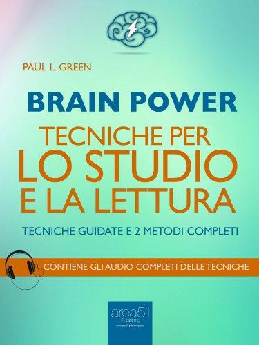 Brain Power - Tecniche per lo Studio e la Lettura (eBook)