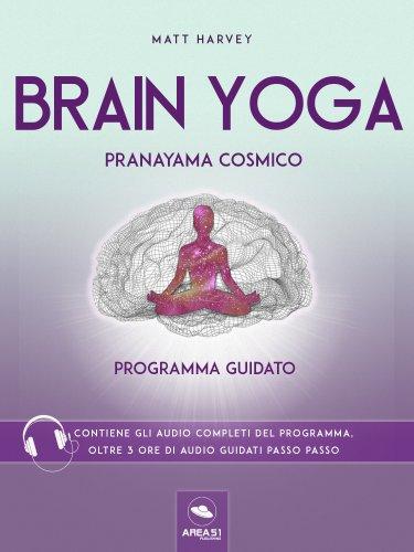 Brain Yoga - Pranayama Cosmico (eBook)