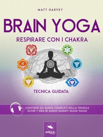 Brain Yoga - Respirare con i Chakra (eBook)