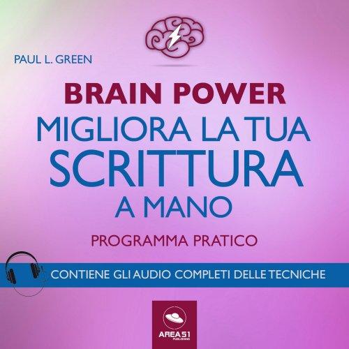 Brain Power - Migliora la Tua Scrittura a Mano (AudioLibro Mp3)
