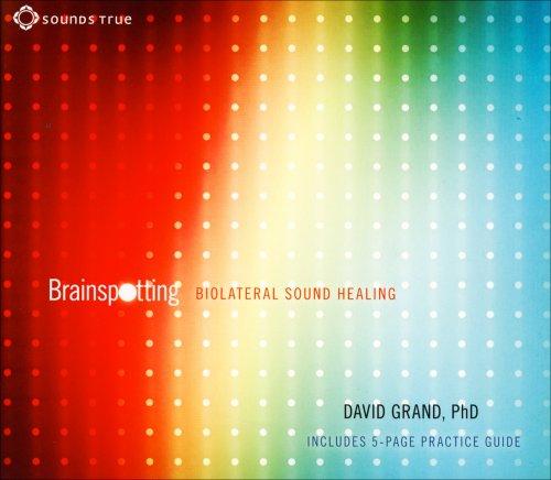 Brainspotting - Biolateral Sound Healing