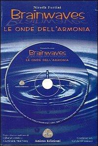 Brainwaves le onde dell'armonia