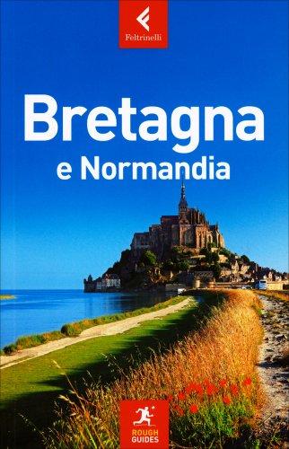 Guida - Bretagna e Normandia