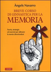 Breve Corso di Ginnastica Per la Memoria