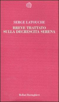 Breve Trattato sulla Decrescita Serena