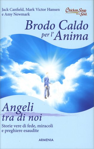 Brodo Caldo per l'Anima - Angeli Tra di Noi