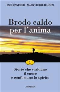 Brodo Caldo per l'Anima - Volume 1 (eBook)