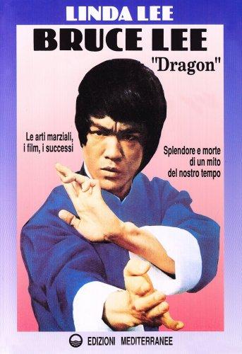 "Bruce Lee ""Dragon"""