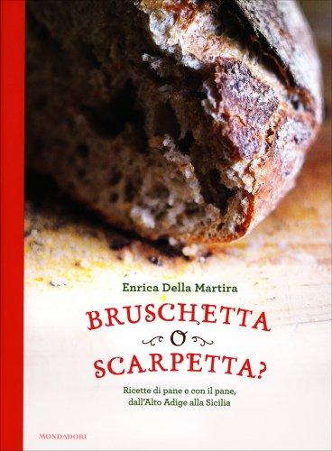 Bruschetta o Scarpetta?