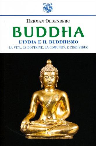Buddha - L'India e il Buddhismo