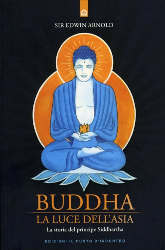 Buddha la Luce dell'Asia (eBook)