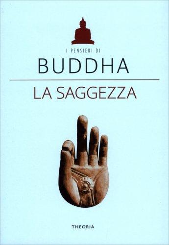 Buddha - La Saggezza