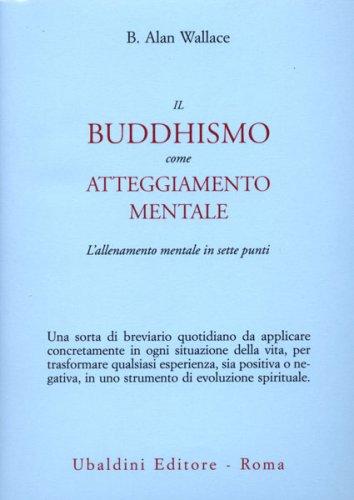 Il Buddhismo come Atteggiamento Mentale