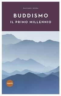 Buddismo: il Primo Millennio (eBook)