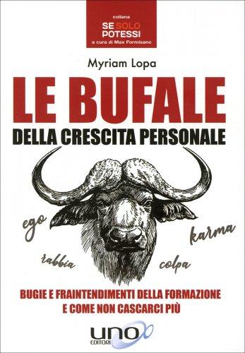 Le Bufale della Crescita Personale