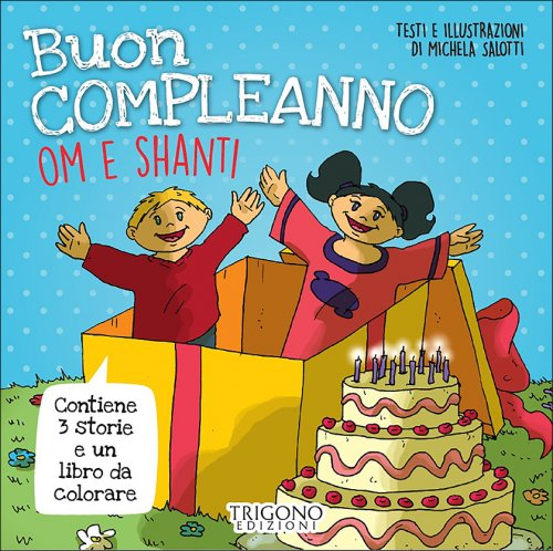 Buon Compleanno Om e Shanti