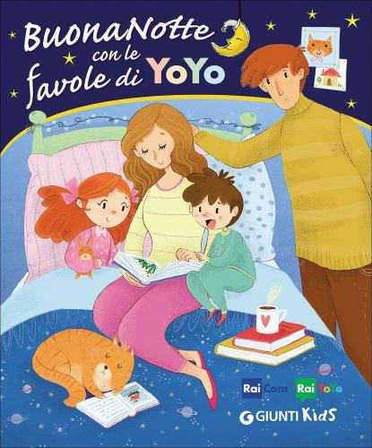 Buonanotte con le Favole di Yoyo