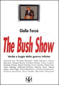 The Bush Show