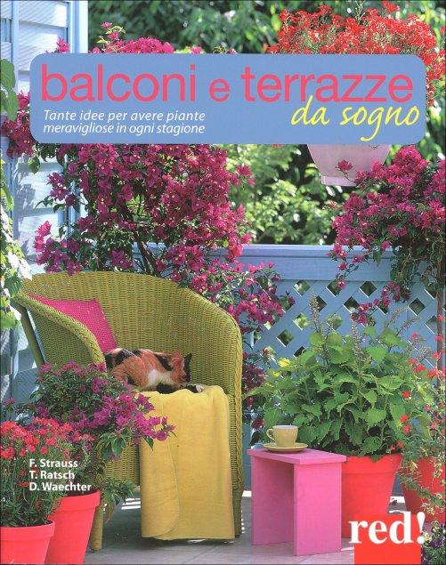 Balconi e Terrazze da Sogno - Di Friedrich Strauss