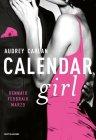 Calendar Girl. Gennaio, Febbraio, Marzo