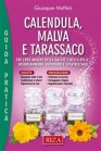 Calendula, Malva e Tarassaco (eBook)
