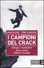 I Campioni del Crack