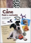 Il Cane: Fatti e Curiosità