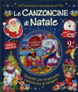 Le Canzoncine di Natale - Con CD Audio Incluso
