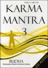 Karma Mantra 3 - Budha