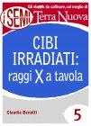 Cibi Irradiati: Raggi X a Tavola (eBook)