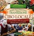 Cibo Locale - Manuale Pratico della Transizione