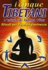 I Cinque Tibetani - L'Elisir di Lunga Vita