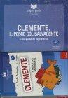 Clemente, il Pesce col Salvagente con Quaderno Operativo