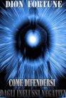 Come Difendersi dagli Influssi Negativi (eBook)