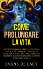 Come Prolungare la Vita (eBook)
