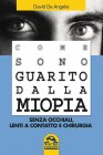Come Sono Guarito dalla Miopia (eBook)