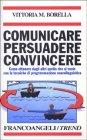 Comunicare Persuadere Convincere