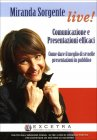 Comunicazione e Presentazioni Efficaci -  Videocorso in 2 DVD