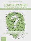 Concentrazione (Conscia e Subconscia) - eBook