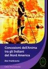 Concezione dell'Anima tra gli Indiani del Nord America