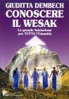 Conoscere il Wesak (con DVD allegato)