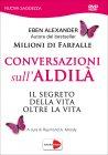 Conversazioni sull'Aldilà (Video in DVD) Edizione 2017